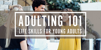 Adulting 101 Life Skills for Young Adults