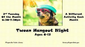 tween hangout night 19-20
