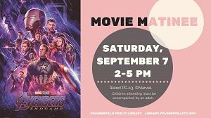 2019-09-07 Movie Matinee Avengers Endgame